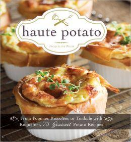 haute potato cookbook